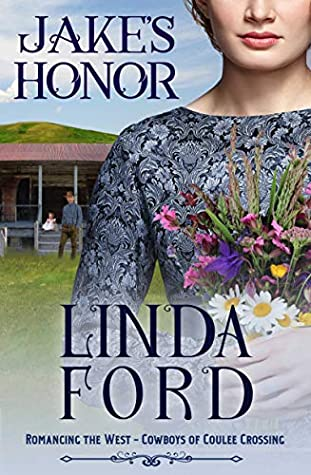 Jake's Honor (Romancing the West: Cowboys of Coulee Crossing, #1)
