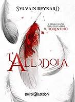 L'allodola (Il Fiorentino #1)