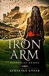 Iron Arm (Hauteville Hearts Book 1)
