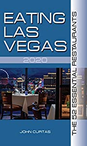 Eating Las Vegas 2020: The 52 Essential Restaurants