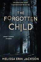 The Forgotten Child (Riley Thomas, #1)