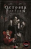 October Faction, vol. 1 - Mostri di famiglia (October faction, #1)