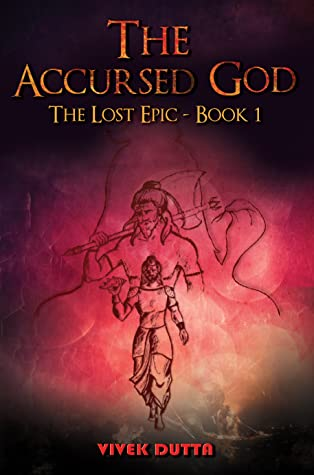 The Accursed God (The Lost Epic, #1)