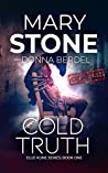 Cold Truth (Ellie Kline #1)