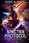 Specter Protocol (Cyber Witch: 2082 #2)