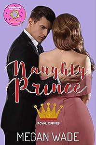 Naughty Prince (Royal Curves #2)