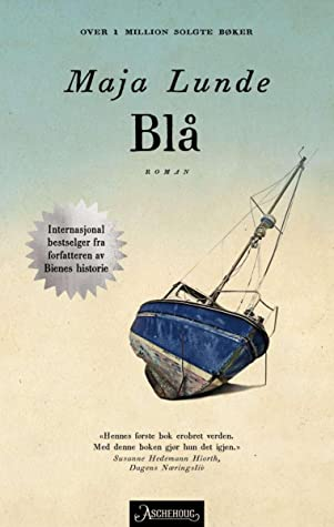Blå by Maja Lunde