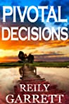 Pivotal Decisions (Moonlight and Murder, #2)