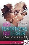 Les tentations du coeur by Monica  James