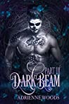 Darkbeam Part III (Beam Series Book 4)