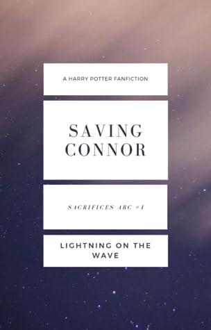 Saving Connor (Sacrifices Arc, #1)