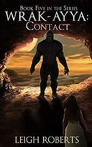 Contact: Wrak-Ayya: The Age of Shadows Book 5