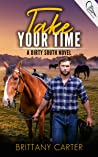Take Your Time (Dirty South #2)