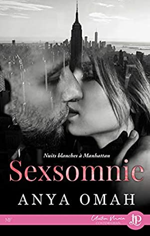 Sexsomnia Sleepless In Manhattan By Anya Omah Sexsomnia is a recently described parasomnia, or unusual behavior that occurs during sleep. sexsomnia sleepless in manhattan by