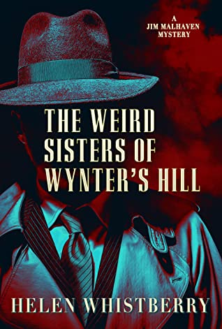 The Weird Sisters of Wynter's Hill by Helen Whistberry