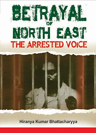 Betrayal of North East: The Arrested Voice