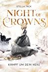 Kämpf um dein Herz (Night of Crowns #2)