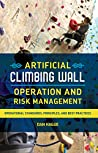 Artificial Climbing Wall Operation and Risk Management: Operational Standards, Principles, and Best Practices