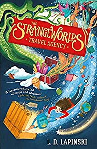 The Strangeworlds Travel Agency (Strangeworlds Travel Agency #1)