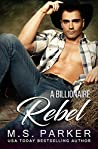 A Billionaire Rebel (The Holden Brothers #2)