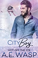 City Boy (Hot Off the Ice #1)