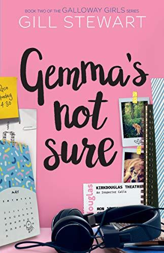 Gemma's Not Sure (Galloway Girls, #2)