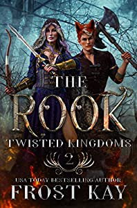 The Rook (The Twisted Kingdoms #2)