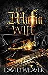The Mafia Wife: