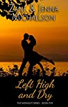 Left High and Dry (Midnight #5)