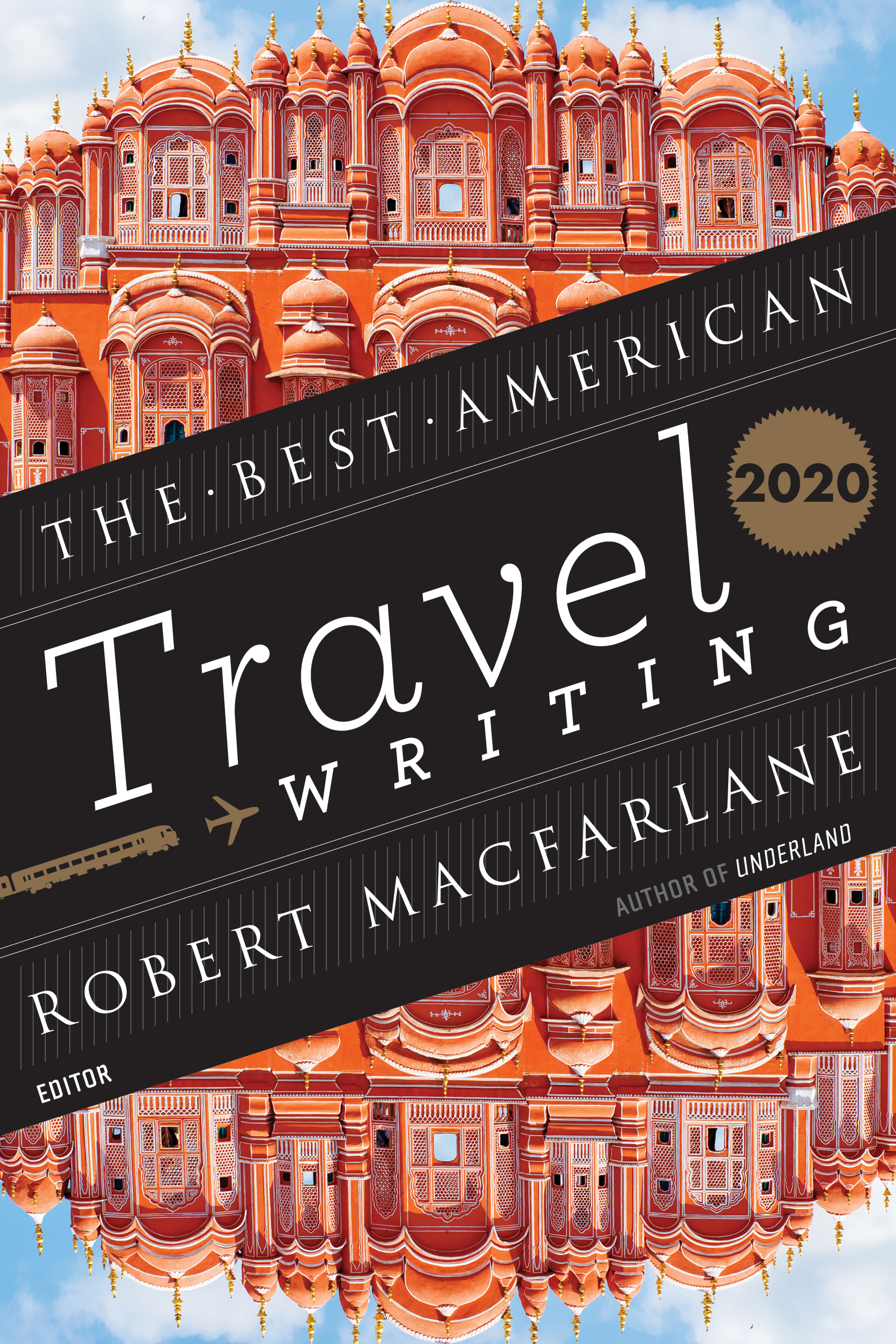 The Best American Travel Writing 2020 By Jason Wilson