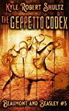 The Geppetto Codex (Beaumont and Beasley, #5)
