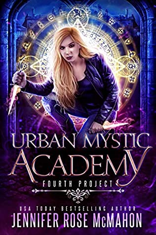 Fourth Project (A Supernatural Academy, #4)