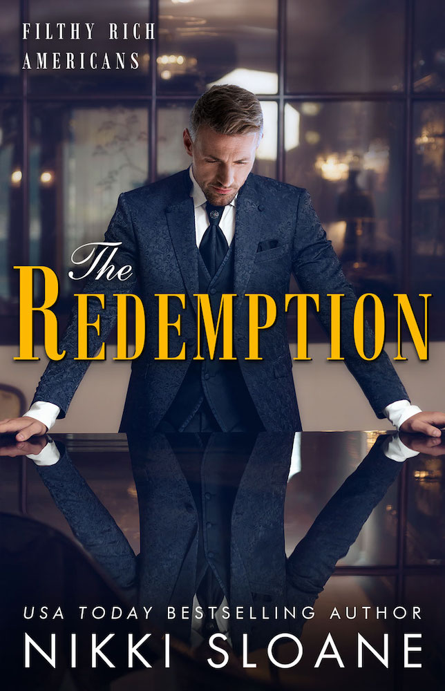 Nikki Sloane - Filthy Rich Americans 4 - The Redemption