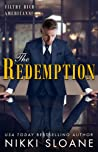The Redemption (Filthy Rich Americans, #4)