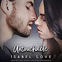 Untouchable ( Unexpected Love Series, Book 1)