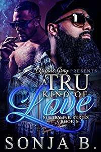 A Tru Kind Of Love (Sultry Ink #6)