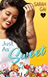 Just as Sweet (Curvy Lane Series, #1)