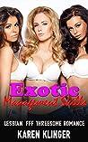 Exotic Management Skills: Lesbian FFF Threesome Romance