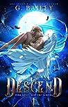 Descend (Dark Angel Academy, #1)