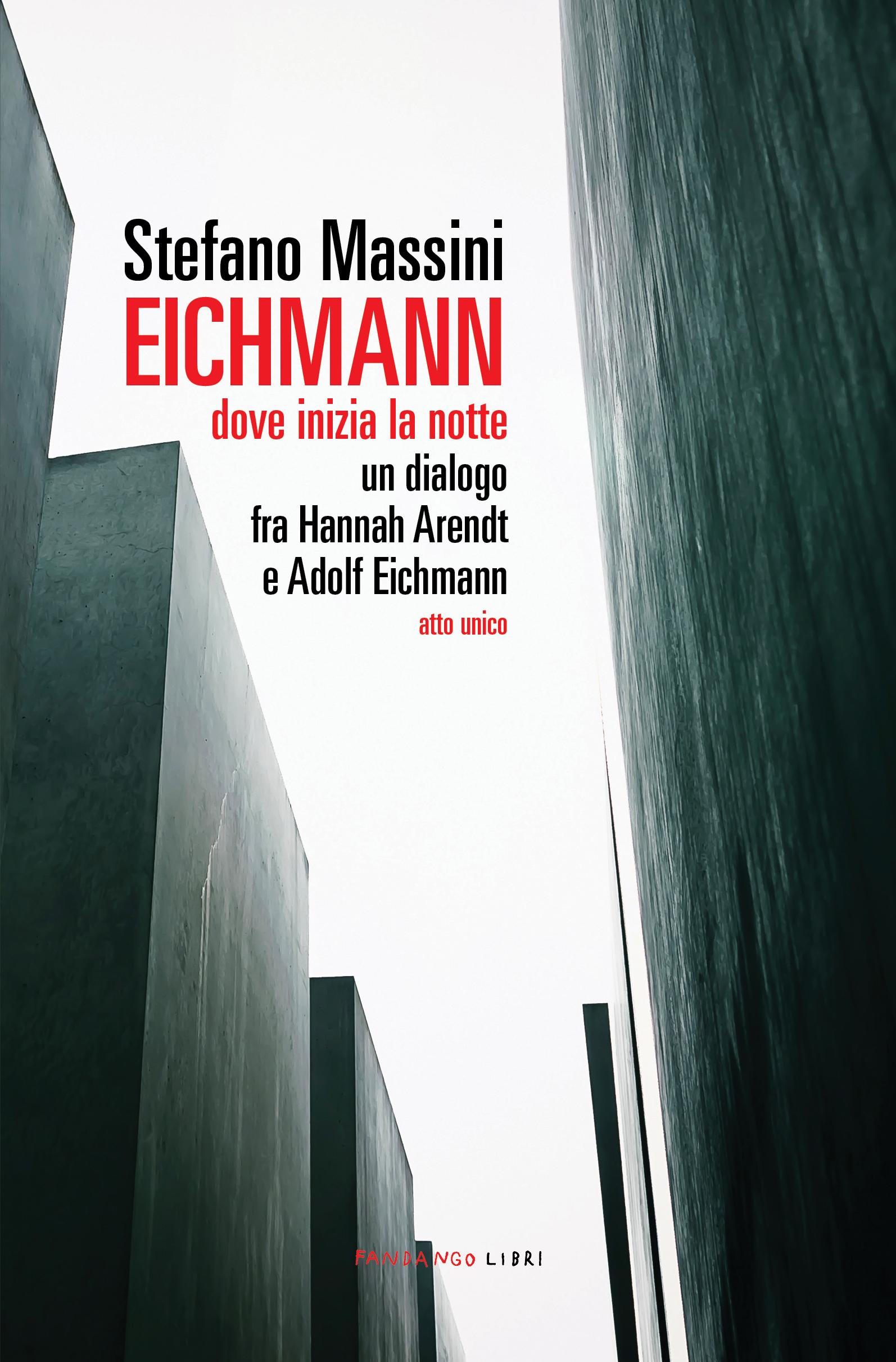 Eichmann: dove inizia la notte