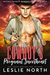 The Cowboy's Pregnant Sweetheart (McCall Ranch Brothers #3)