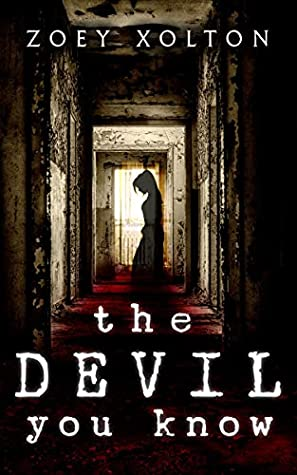 The Devil You Know: A Haunted House Horror & Murder Mystery Short Story (Fast Fiction Collection Book 2)