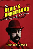 The Devil's Dreamland: Poetry Inspired by H.H. Holmes