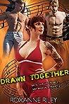 Drawn Together (Backstage Girls, #3)