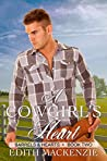 A Cowgirl's Heart (Barrels and Hearts #2)