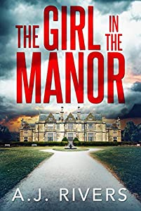 The Girl in the Manor (Emma Griffin FBI Mystery, #3)