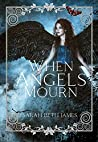 When Angels Mourn
