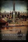 The Muscovy Chain (Thomas the Falconer Mystery #7)