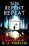 Sin, Repent, Repeat (Ironash #1)