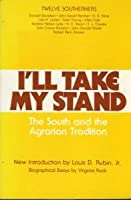 I'll Take My Stand: The South and the Agrarian Tradition (Anniversary)